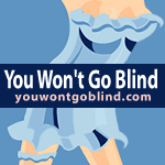 Visit You Won't Go Blind