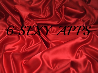 6 Sexy apps, just in time for Valentines Day
